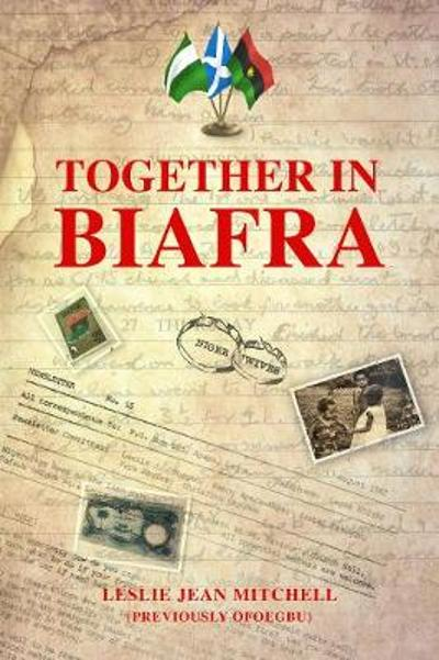 Together in Biafra - Leslie Jean Mitchell