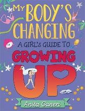 My Body's Changing - Anita Ganeri