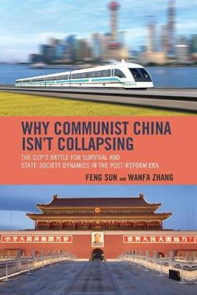 Why Communist China isn't Collapsing - Feng Sun