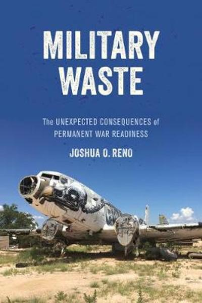 Military Waste - Joshua O. Reno
