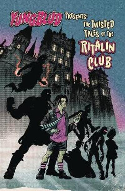 Yungblud Presents the Twisted Tales of the Ritalin Club - YungBlud