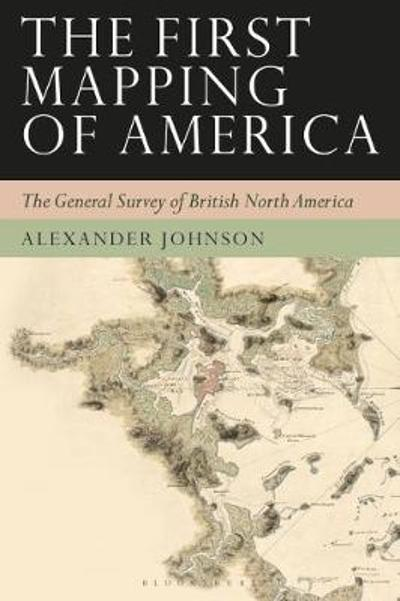 The First Mapping of America - Alex Johnson
