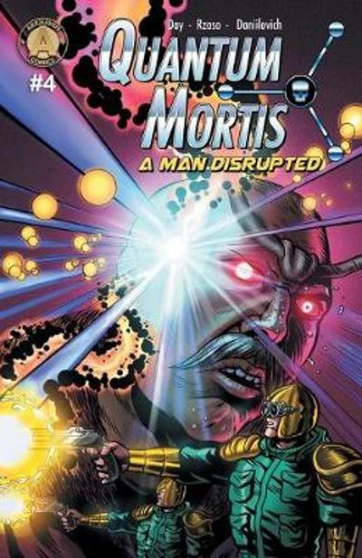 QUANTUM MORTIS A Man Disrupted #4 - Vox Day