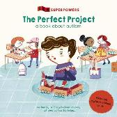 The Perfect Project - Tracy Packiam Alloway Ana Sanfelippo