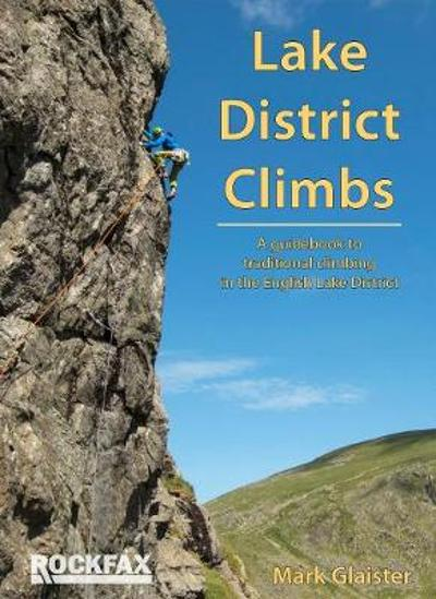 Lake District Climbs - Mark Glaister