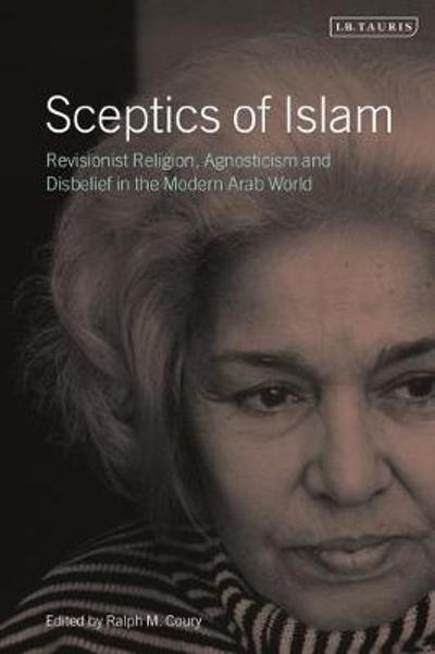 Sceptics of Islam - Ralph M. Coury