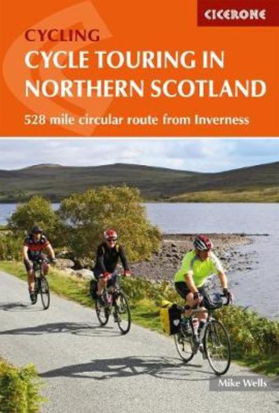 Cycle Touring in Northern Scotland - Mike Wells