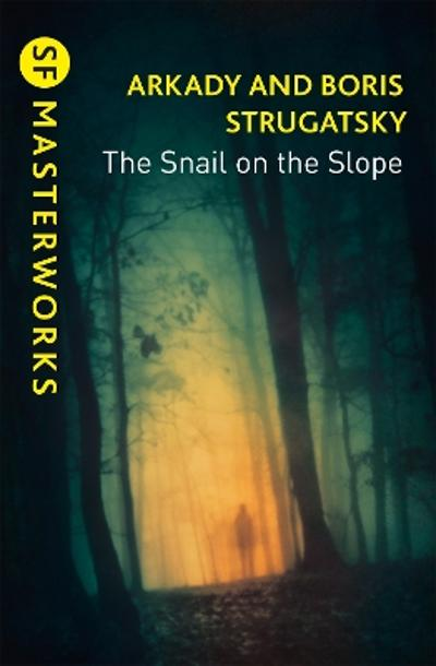 The Snail on the Slope - Arkady Strugatsky
