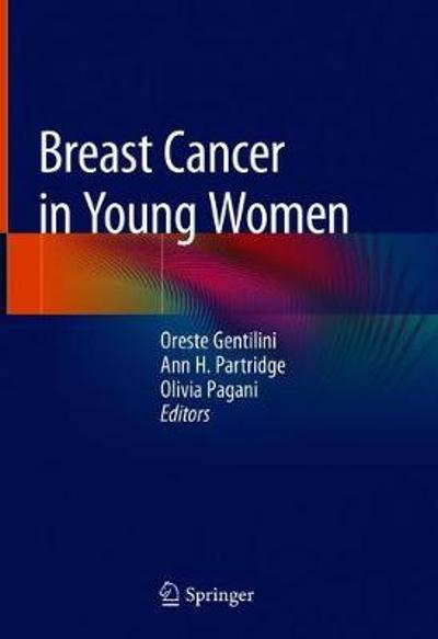 Breast Cancer in Young Women - Oreste Gentilini