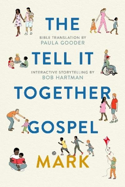 Tell All Bible: Mark (Translated by Paula Gooder) - Paula Gooder
