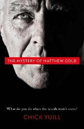 The Mystery of Matthew Gold - Chick Yuill