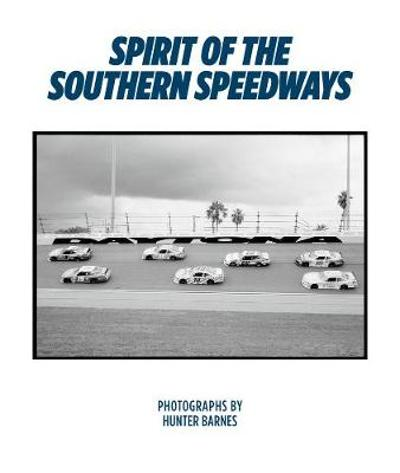 Spirit Of The Southern Speedways - Hunter Barnes