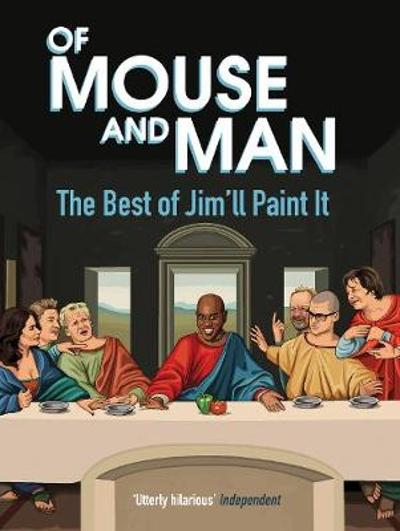Of Mouse and Man - Jim'll Paint It