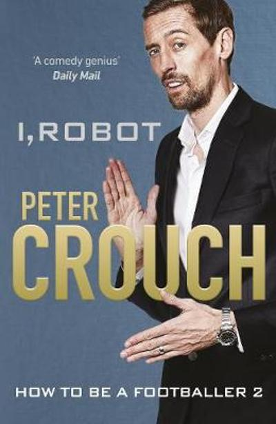 I, Robot - Peter Crouch