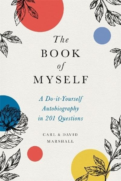 The Book of Myself (New edition) - Carl Marshall