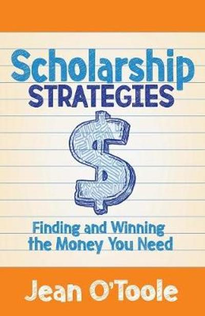Scholarship Strategies - Jean O'Toole