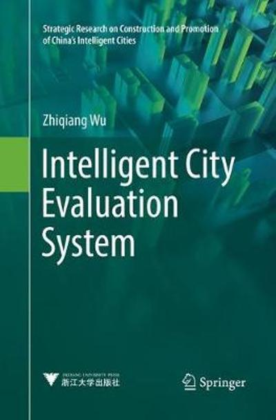 Intelligent City Evaluation System - Zhiqiang Wu