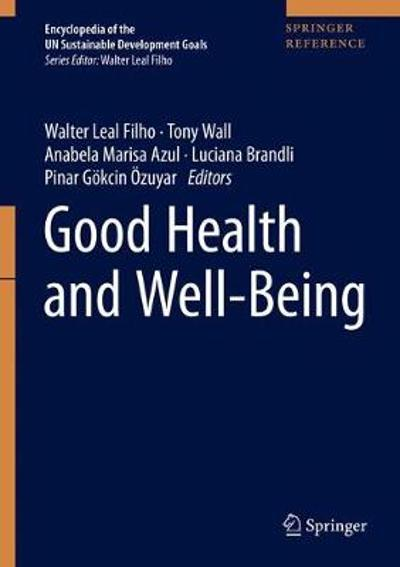Good Health and Well-Being - Walter Leal Filho