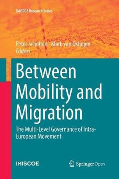Between Mobility and Migration - Peter Scholten