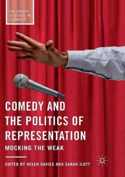 Comedy and the Politics of Representation - Helen Davies