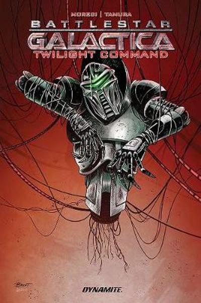 Battlestar Galactica: Twilight Command - Michael Moreci