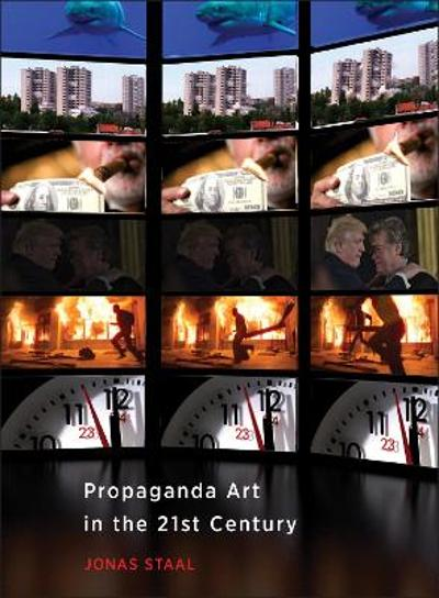 Propaganda Art in the 21st Century - Jonas Staal