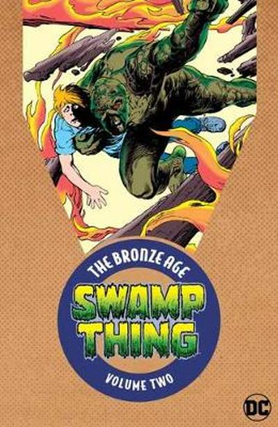 Swamp Thing: The Bronze Age Volume 2 - Various