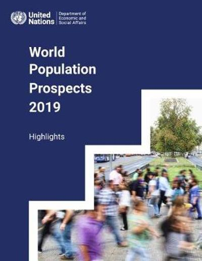 World population prospects - United Nations: Department of Economic and Social Affairs: Population Division