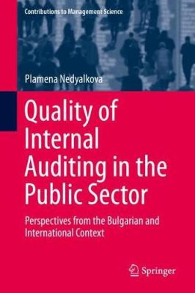 Quality of Internal Auditing in the Public Sector - Plamena Nedyalkova