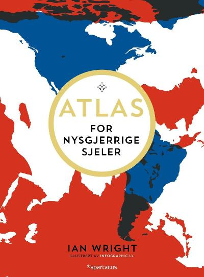 Atlas for nysgjerrige sjeler - Ian Wright