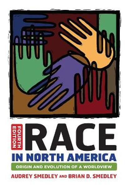 Race in North America - Audrey Smedley