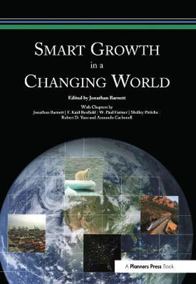 Smart Growth in a Changing World - Jonathan Barnett