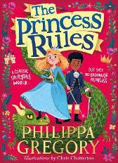 The Princess Rules - Philippa Gregory Chris Chatterton