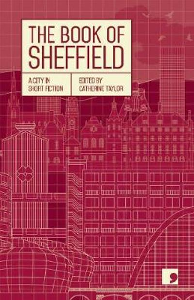 The Book of Sheffield - Margaret Drabble
