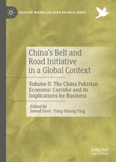 China's Belt and Road Initiative in a Global Context - Jawad Syed