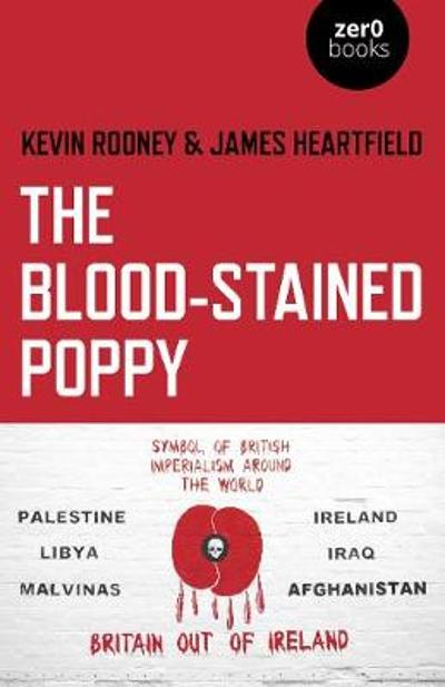 Blood-Stained Poppy, The - Kevin Rooney