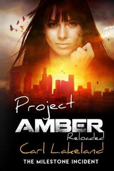 Project Amber - Carl Lakeland