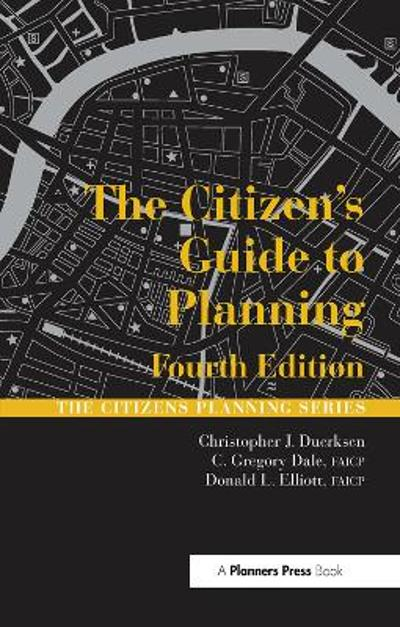 The Citizen's Guide to Planning - Christopher Duerksen