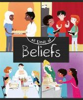 All Kinds of: Beliefs - Anita Ganeri