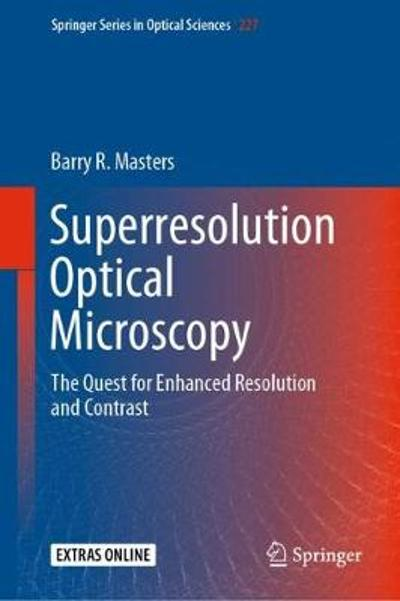 Superresolution Optical Microscopy - Barry R. Masters