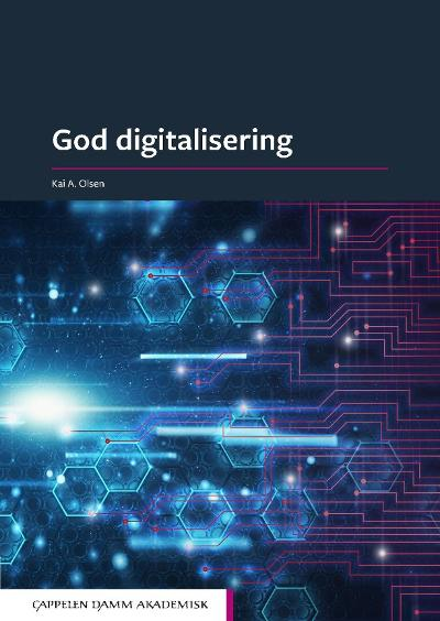God digitalisering - Kai A. Olsen