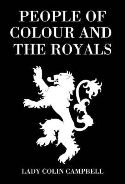 People of Colour and the Royals - Lady Colin Campbell