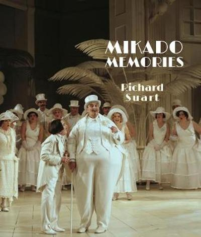 Mikado Memories - Richard Suart