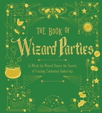 The Book of Wizard Parties - Janice Eaton Kilby