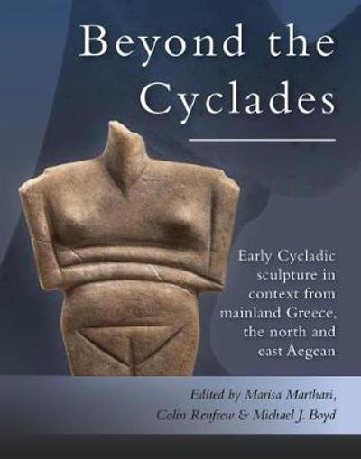 Beyond the Cyclades - Marisa Marthari