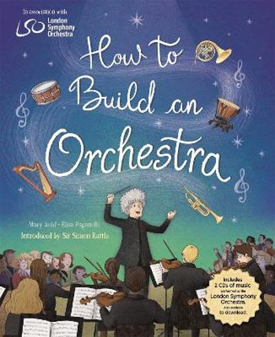 How to Build an Orchestra - Mary Auld
