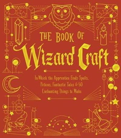 The Book of Wizard Craft - Janice Eaton Kilby