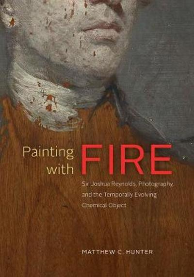 Painting with Fire - Matthew C Hunter
