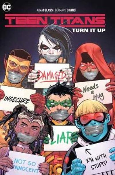 Teen Titans Volume 2: Turn It Up - Adam Glass