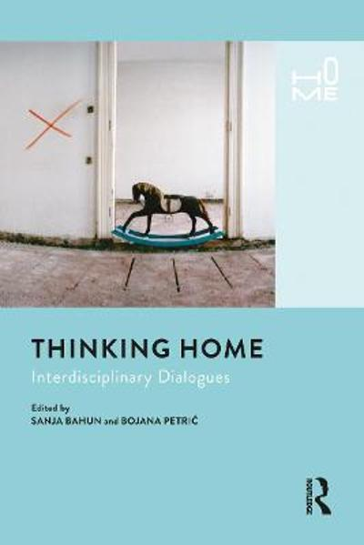 Thinking Home - Sanja Bahun